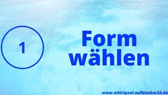 Schritt 1 Whirlpool Form wählen