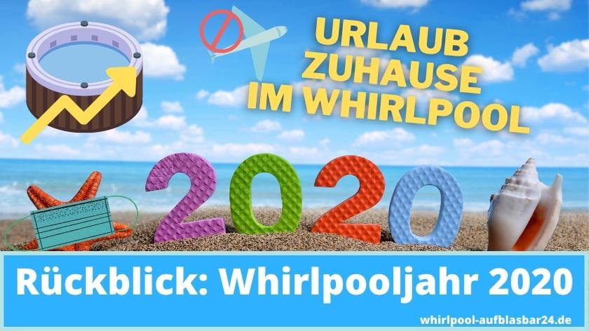Whirlpools Rückblick 2020