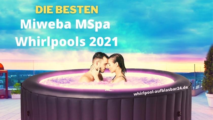 Die besten Miweba MSpa Whirlpools