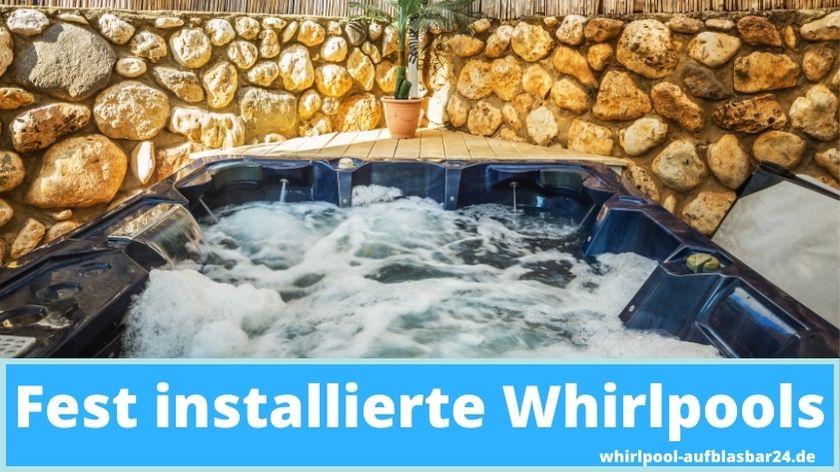 Fest installierte Whirlpools