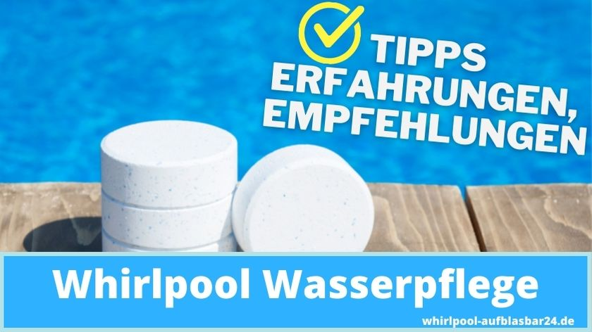 Whirlpool Wasserpflege