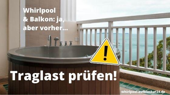 Whirlpool für Balkon Traglast prüfen